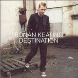 Destination Lyrics Keating Ronan