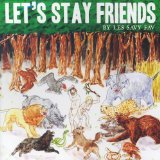 Let's Stay Friends Lyrics Les Savy Fav
