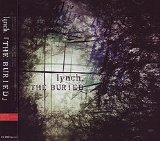 The Buried Lyrics Lynch