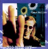 Big Blue Sky Lyrics Mullins Shawn