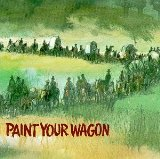 Hand Me Down That Can O'Beans Lyrics Paint Your Wagon