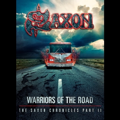 Warriors Of The Road: The Saxon Chronicles Part II Lyrics Saxon