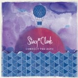 Connect The Dots Lyrics Stacy Clark