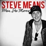 When She Moves (EP) Lyrics Steve Means