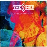 Future Primitive Lyrics The Vines