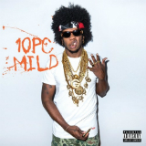 10pc. Mild (Mixtape) Lyrics Trinidad James