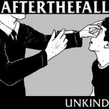 Unkind Lyrics After The Fall