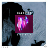 Static (Single) Lyrics Cazzette