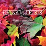 Diary - A Collection Lyrics China Crisis