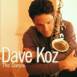 The Dance Lyrics Dave Koz