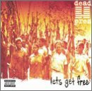 Let's Get Free Lyrics Dead Prez