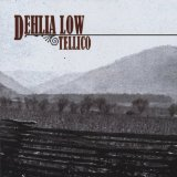 Tellico Lyrics Dehlia Low