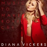 Music to Make Boys Cry Lyrics Diana Vickers