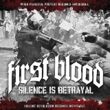 Silence Is Betrayal Lyrics First Blood