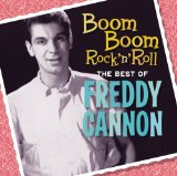 Miscellaneous Lyrics Freddy Boom-boom Cannon