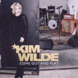 Come Out And Play Lyrics Kim Wilde