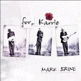 for Karrie Lyrics Mark Brine