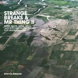 Strange Breaks & Mr. Thing, Vol. 3 Lyrics Mr. Thing