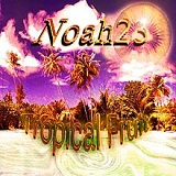 Tropical Fruit (EP) Lyrics Noah23