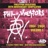 Philippine Violators 1984-2004 Vol.1 Lyrics Philippine Violators