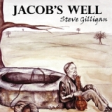 Jacob's Well Lyrics Steve Gilligan