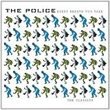 Every Breath You Take - The Classics Lyrics Sting Police