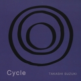 Cycle Lyrics Takashi Suzuki