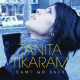 Can't Go Back Lyrics Tanita Tikaram