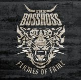 Flames of Fame Lyrics The BossHoss