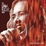 Lonely For A Lifetime Lyrics The Dana Fuchs Band