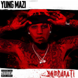 Murdarati (Mixtape) Lyrics Yung Mazi