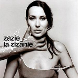 La Zizanie Lyrics Zazie