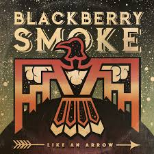 Like An Arrow Lyrics Blackberry Smoke