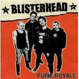 Punk Royale Lyrics Blisterhead