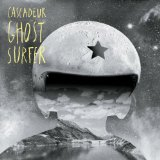 Ghost Surfer Lyrics Cascadeur