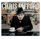 The Last Temptation of Chris Lyrics Chris Difford