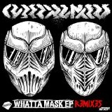 Whatta Mask Lyrics Cyberpunkers