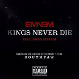 Kings Never Die (Single) Lyrics Eminem