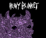Heavy Blanket Lyrics Heavy Blanket
