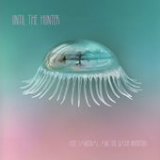 Until the Hunter Lyrics Hope Sandoval & The Warm Inventions