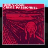 Crime Passionnel Lyrics Jean Guidoni