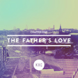 Chapter One: The Father's Love (EP) Lyrics KXC