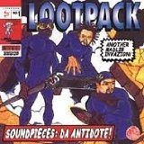 Soundpieces: Da Antidote Lyrics Lootpack