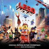 The Lego Movie: Original Motion Picture Soundtrack Lyrics Mark Mothersbaugh