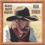 High Stakes Cowboy Songs VII Lyrics Michael Martin Murphey