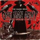 The Dark Epic Lyrics One Man Army And The Undead Quartet