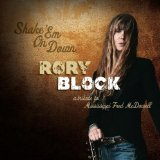 Shake 'Em On Down - A Tribute To Mississippi Fred McDowell Lyrics Rory Block