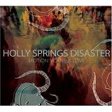 Motion Sickness Love Lyrics The Holly Springs Disaster
