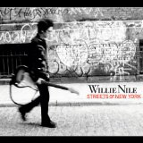 Streets of New York Lyrics Willie Nile