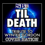 Til Death (Single) Lyrics Wynter Gordon